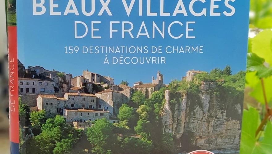 Les plus beaux villages de France : 159 destinations de charme à découvrir