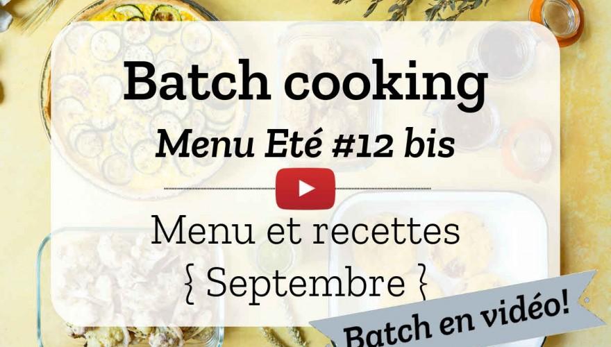 Batch cooking Eté #12 {Menu Végétarien} – Mois de septembre 2021 – Semaine 37